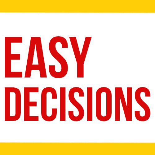 Easy Decisions
