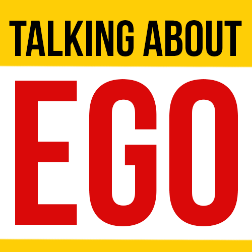 Talking About Ego